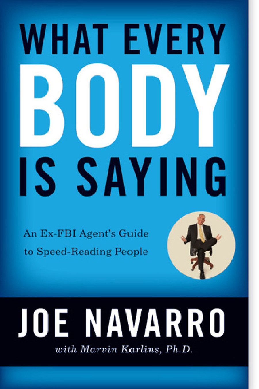 Book Review: What Every BODY is Saying by Joe Navarro